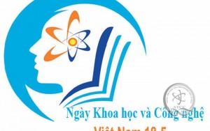 """Hoạt động kỷ niệm 60 năm """"Ngày khoa học và công nghệ Việt Nam"""" năm 2019"""
